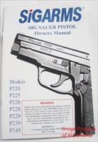 SigArms Sig Sauer Factory Manual P220 , P225 , P226 , P228 , P229 , P239 , P245  40 page NEW