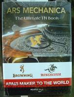 ARS Mechanica Book, FN Arms Maker to the World