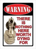"Rivers Edge Products 12"" x 17"" Tin Sign Warning-There's Nothing Here 1502"