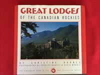 Great Lodges of the Canadian Rockies by Christine Barnes