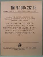1965 TM9-1005-212-35 Caliber .30 Machine Gun Technical Manual Army