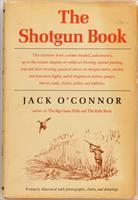 The Shotgun Book by Jack O'Connor, inscribed first edition from 1965