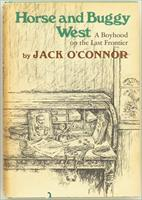 Jack O'Connor Horse and Buggy West, first edition, review copy with related inserts, 1968, excellent