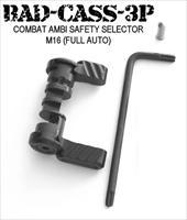 Battle Arms BAD-CASS-FA COMBAT M16 FULL AUTO Ambi Safety Selector AR15 / AR10