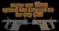 KRISS VECTOR SDP 10mm PISTOL w/ Optional Enhanced & SBR Kit