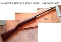 Winchester #37 Steel-Bilt Single Shot 12GA Choke