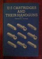U.S Cartridges and Their Handguns