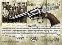 COLT TALO LONG BRANCH SAA, 45 Long Colt  ** ONE of Three HUNDRED**