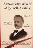 Book - Custom Gunmakers of the 20th Century Volume Two