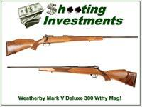 Weatherby Mark V Deluxe 300 Wthy Mag Exc Cond!
