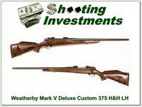 Weatherby Mark V Deluxe Left Handed custom 375 H&H