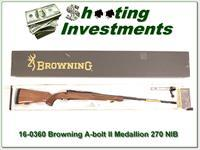 Browning A-bolt II Medallion 270 Win last of the new ones!