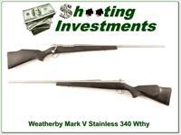 Weatherby Mark V Stainless 340 Wthy Mag Exc Cond!