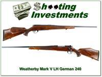 Weatherby Mark V Deluxe LH German 240 Wthy