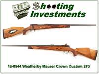 Early Weatherby Soutgate Mark V Crown in 270 Wthy Magnum