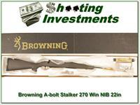 Browning A-bolt II 22in Stalker 270 Win last ones!