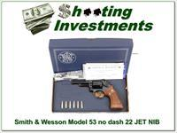 Smith & Wesson Model 53 no dash 22 Jet MINT!