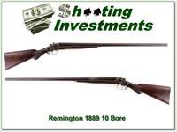 Remington 1889 10 Gauge made in 1904 32in barrels