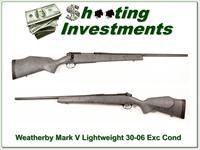 Weatherby Mark V Light Weigh 30-06 Exc Cond