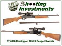 Remington 870 20 Gauge 2 barrels and scope!