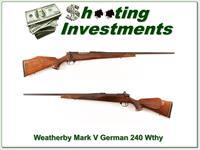 Weatherby Mark V Deluxe German 240 Wthy Mag