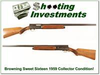 Browning Sweet Sixteen 1959 near new Collector Condition!