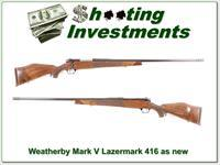 Weatherby Mark V Lazermark 416 Wthy Mag as NEW!