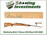 Weatherby Mark V Deluxe 300 Wthy Mag Blond ANIB!