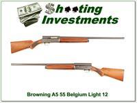 Browning A5 Light 12 55 Belgium Exc Cond!