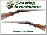Remington 1889 made in 1904 10 Bore 20in barrels