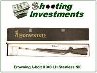 Browning A-bolt II LH 300 Win Stainless NIB!