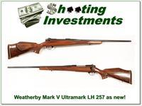 Weatherby Mark V rare 257 LH Ultramark new condition!