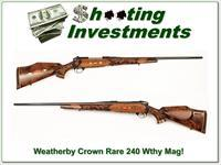 Weatherby Mark V Crown RARE 240 Wthy Mag!