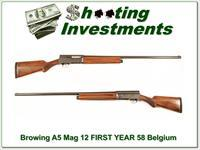 Browning A5 Magnum 12 58 Belgium First Year!