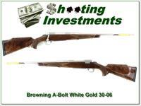 Browning A-Bolt II White Gold unfired 30-06 XX Wood!