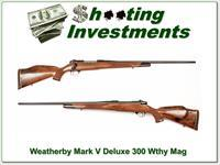 Weatherby Mark V Deluxe 300 Wthy Mag Exc!