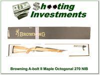 Browning A-bolt II Maple Octagonal 270 NIB!