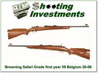 Browning Safari Grade first year 59 Belgium 30-06 as new!