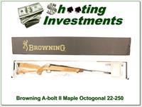 Browning A-bolt II Maple Octagonal 22-250 NIB!