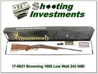 Browning 1885 Low Wall 243 New in Box!