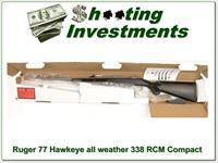 Ruger 77 Hawkeye 338 RCM Stainless all weather Compact NIB