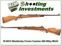 Weatherby Mark V Custom Crown 460 Wthy Mag as new!