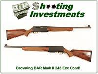 Browning BAR Mark II 243 Win Exc Cond!