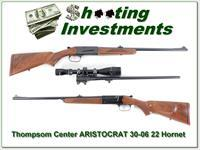 Thompson Center Aristocrat 22 Hornet and 30-06