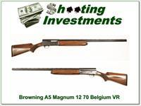 Browning A5 Magnum 12 70 Belgium 30in VR