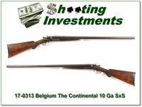 The Continental Belgium made 10 Gauge SxS Antique