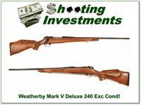 Weatherby 240 Deluxe Exc Cond!