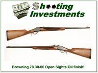 Browning Model 78 hard to find 30-06 26in Octagonal barrel!