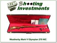 Weatherby Mark V '84 Olympic 270 Wthy Mag NIC!