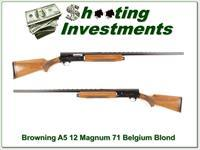 Browning A5 Magnum 12 71 Belgium Blond 32in VR
